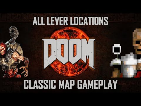 ALL CLASSIC MAPS GUIDE! DOOM 2016 - Lever Locations + Classic Mode Map Gameplay - All 13 Missions