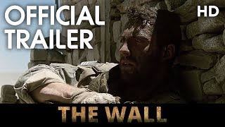 THE WALL | Official Trailer | 2017 [HD]