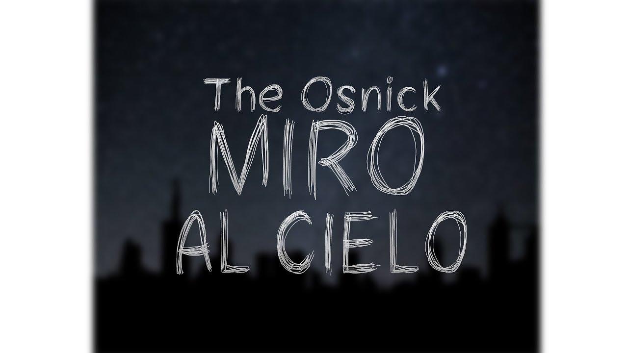 Download OSNICK - MIRO AL CIELO | RAP ARGENTINO