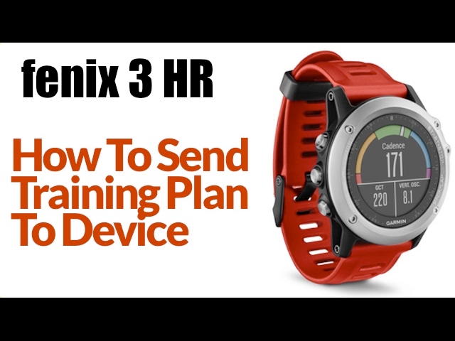 How To Send a Running Training Plan to Garmin fenix 3 HR