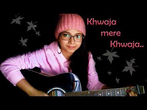 Khwaja Mere Khwaja | A R Rahman | Jodha Akbar | Cover by Priyanka Parashar