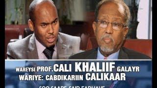 Video WAREYSI  Prof Cali Khaliif Galayr iyo Cabdikariin Cali Kaar   06 09 2013 download MP3, 3GP, MP4, WEBM, AVI, FLV Juli 2018