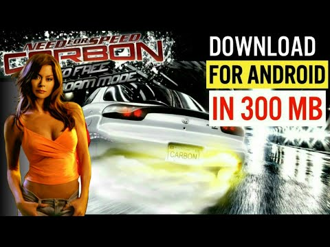 How To Download Need For Speed Carbon For Android