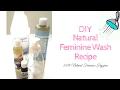 How To Make Natural Feminine Wash   DIY Foaming Vaginal Soap For Your Lady Parts  Feminine Hygiene