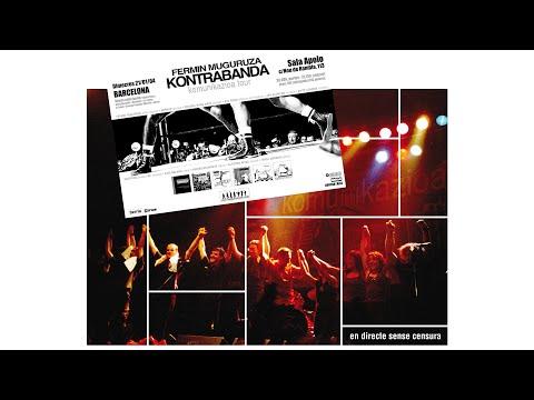 Fermin Muguruza - En Directe Sense Censura - Barcelona, Apolo 21-I-2004 (full album)