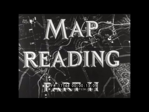 U.S. ARMY WWII ERA MAP READING: ELEVATION, SLOPE, CONTOURING, PROFILE & VISIBILITY FILM 17144