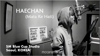 Download lagu HAECHAN NCT LOKAL - 'Mata Ke Hati' FMV♡