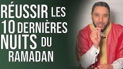 POUR RÉUSSIR LES 10 DERNIÈRES NUITS DU RAMADAN (laylat alqadr)