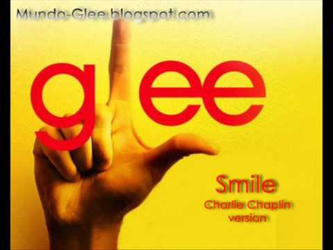 Glee - Smile (Charlie Chaplin cover) [Itunes version]