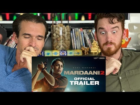 MARDAANI 2 Trailer REACTION!! | Rani Mukerji
