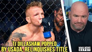 BREAKING: TJ Dillashaw popped by USADA, relinquishes UFC title Dana defends Masvidal;Rogan on Conor