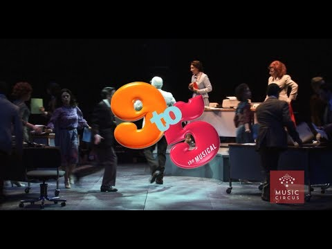 9 to 5  - July 25-30 - Music Circus - Sizzle Reel