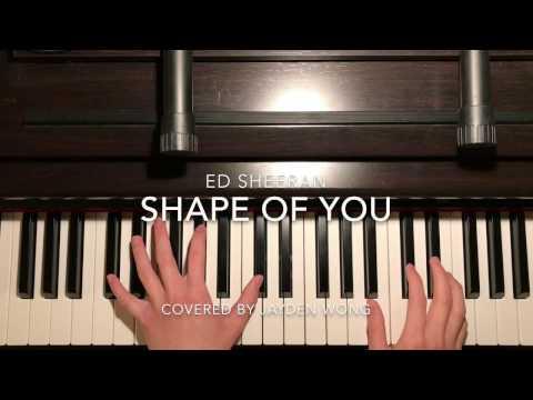 Ed Sheeran  SHAPE OF YOU  Piano Cover By Jayden Wong