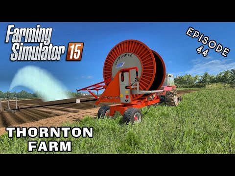 Let's Play Farming Simulator 2015 | Thornton Farm | Episode 44