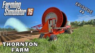 Let's Play Farming Simulator 2015 | Thornton Farm | Episode 44