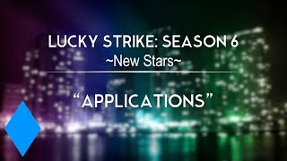 Lucky Strike | S6 Sign-Ups ***CLOSED***