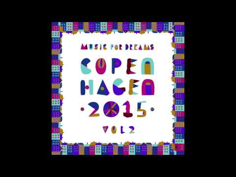 Music For Dreams Copenhagen 2015, Vol  2   Mini Mix
