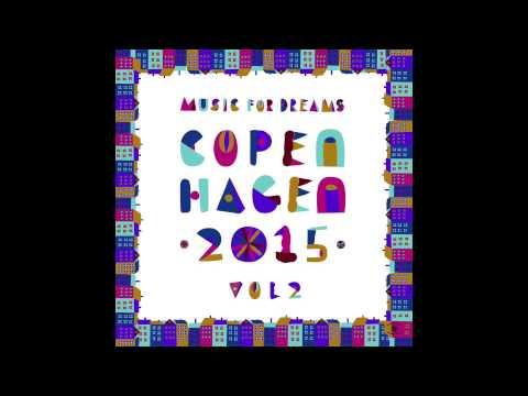 Music For Dreams Copenhagen 2015, Vol  2   Mini Mix