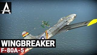 War Thunder F-80A-5   Wingbreaker