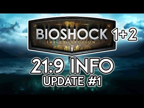 Bioshock 1+2 (The Collection) | 21:9 Support | Update #1 [3440x1440/60fps/Ultrawide]