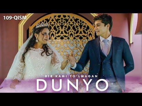 Bir Kami To'lmagan Dunyo (o'zbek Serial) | Бир ками тўлмаган дунё (узбек сериал) 109-qism
