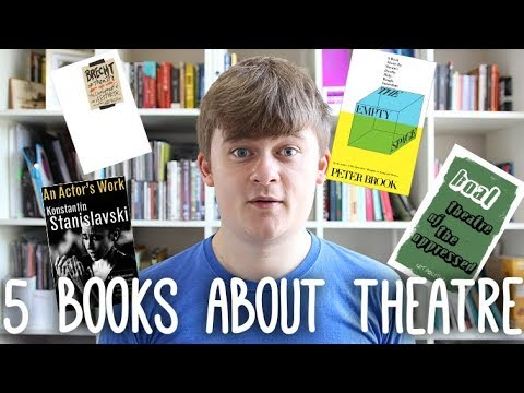5 Books for Theatre Students and Theatre Nerds: Get Ahead in Theatre Class | PhD Vlog