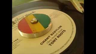 Tony Roots - Chant Babylon