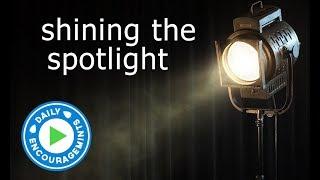 Shinning The Spotlight - Daily EncourageMints