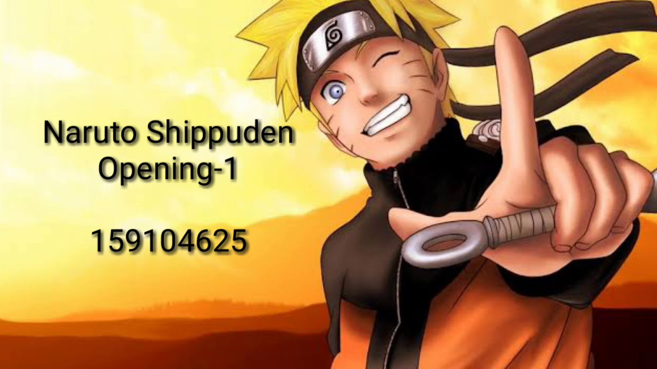 Code Id S Roblox Naruto Shippuden Opening Song 1 5 Youtube