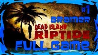 Prazer em Conhecer - DEAD ISLAND RIPTIDE - GAMEPLAY FULL GAME (PT-BR)
