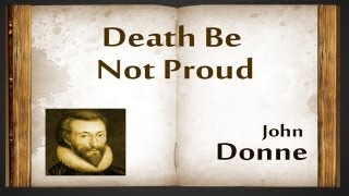 Death, Be Not Proud by John Donne - Poetry Reading