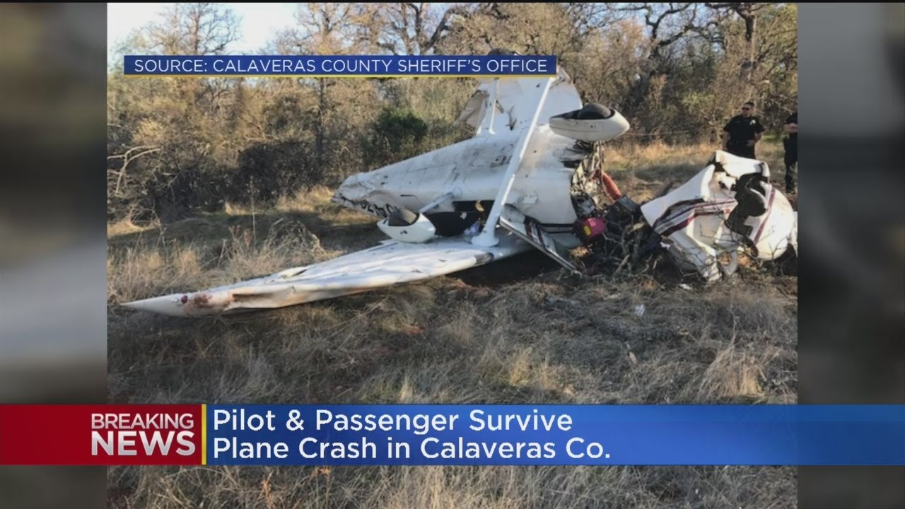 Pilot, Passenger Survive Plane Crash In Calaveras County