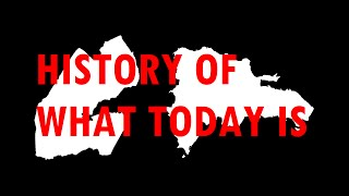 History of what today is: Djibouti+ Dominican Republic [#34]