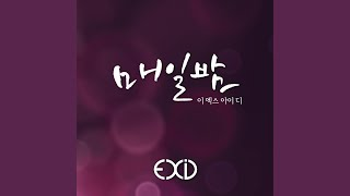 Provided to YouTube by YouTube CSV2DDEX Every night (매일밤) · EXID...