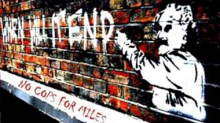 No Cops For Miles - When Will It End