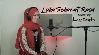 Download Luka Sekarat Rasa Cover Liefah