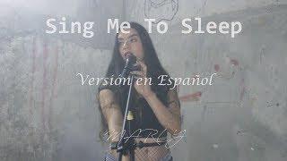 Alan Walker - Sing Me To Sleep - Versión en Español - Marly (Cover)