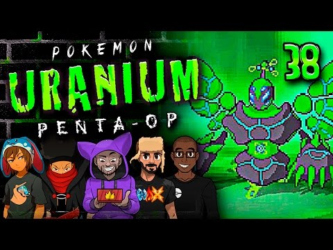 "Pokémon Uranium 5-Player Nuzlocke - Ep 38 ""BNA"""