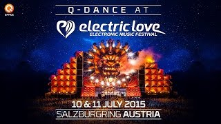 Q-dance @ Electric Love Festival | Official Trailer