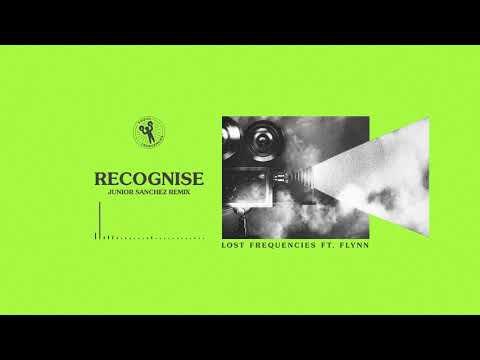 Lost Frequencies ft. Flynn - Recognise (Junior Sanchez Remix)