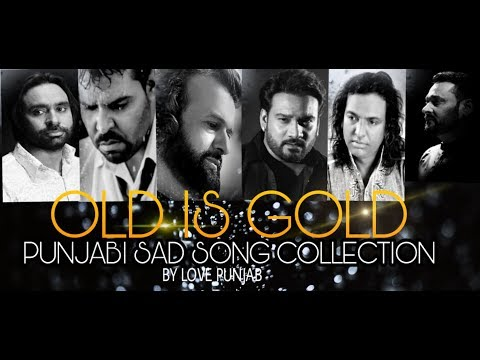 OLD IS GOLD SAD SONG JUKEBOX💔 | LOVE PUNJAB COLLECTION