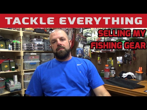How And Why I Sell My Fishing Gear