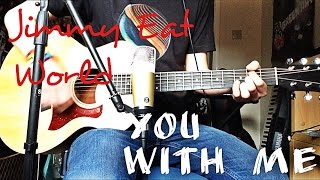Jimmy Eat World - You With Me Acoustic Guitar Cover