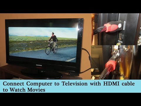 Connect Computer To Television With HDMI Cable To Watch Movies