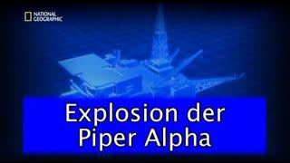 9 - Sekunden vor dem Unglück - Explosion der Piper Alpha