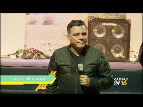 LA VOLUNTAD DE DIOS - Julio Melgar en Campafuego 2016