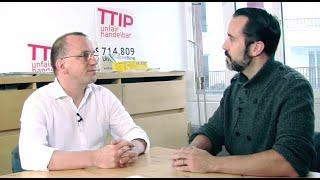 """""""TTIP ist undemokratisch und brandgefährlich"""""""
