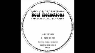 TA003 // Soul Reductions - Got 2 Be Loved