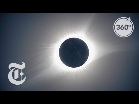 Experience the Solar Eclipse in 360 | Daily 360 | The New York Times