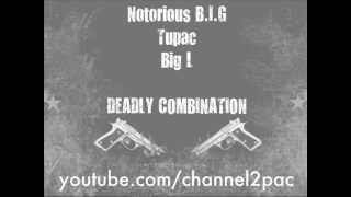 Deadly Combination - Biggie Ft. 2Pac & Big L (UNRELEASED 2003) Best & Full Version [HQ]
